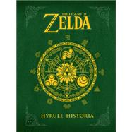 The Legend of Zelda: Hyrule Historia by AONUMA, EIJIHIMEKAWA, AKIRA, 9781616550417