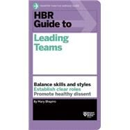Hbr Guide to Leading Teams by Shapiro, Mary, 9781633690417