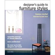 Designer's Guide to Furniture Styles by Crochet, Treena M., 9780132050418