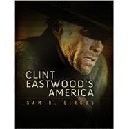 Clint Eastwood's America by Girgus, Sam B., 9780745650418