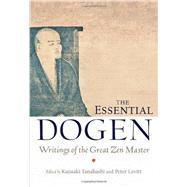 The Essential Dogen by TANAHASHI, KAZUAKILEVITT, PETER, 9781611800418