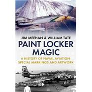 Paint Locker Magic by Tate, William; Meehan, Jim, 9781625450418