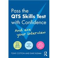 Pass the QTS Skills Tests with Confidence: And ace your interview by Cotton; Tony, 9781138810419