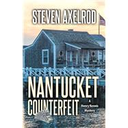 Nantucket Counterfeit by Axelrod, Steven, 9781464210419