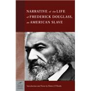The Narrative of the Life of Frederick Douglass, An American Slave (Barnes & Noble Classics Series) An American Slave by Douglass, Frederick; O'Meally, Robert G.; O'Meally, Robert G., 9781593080419