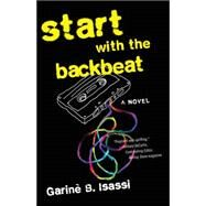 Start With the Backbeat by Isassi, Garinè B., 9781631520419