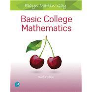 Basic College Mathematics by Martin-Gay, Elayn, 9780134840420