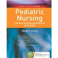 Pediatric Nursing: Content Review Plus Practice Questions by De Sevo, Margot, 9780803630420