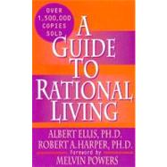 A Guide to Rational Living by ELLIS ALBERT, 9780879800420