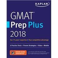 Kaplan GMAT Prep Plus 2018 by Kaplan, Inc., 9781506220420