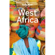 Lonely Planet West Africa by Ham, Anthony; Butler, Stuart; Grosberg, Michael; Luckham, Nana; Maric, Vesna, 9781786570420