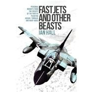 Fast Jets and Other Beasts by Hall, Ian, 9781910690420