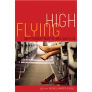 Flying High Sexy Stories from the Mile High Club by Bussel, Rachel Kramer; Tyler, Alison, 9781627780421