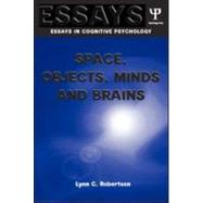 Space, Objects, Minds and Brains by Robertson,Lynn C., 9781841690421