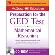 McGraw-Hill Education Strategies for the GED Test in Mathematical Reasoning with CD-ROM by Unknown, 9780071840422