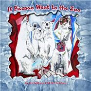 If Picasso Went to the Zoo by Gibbons, Eric, 9781940290423