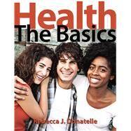 Health: The Basics, 11/e by DONATELLE, 9780321910424