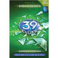 The 39 Clues #2: One False Note by Korman, Gordon, 9780545060424