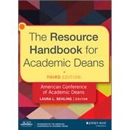 The Resource Handbook for Academic Deans by Behling, Laura L., 9781118720424