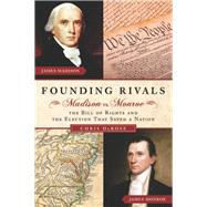Founding Rivals by Derose, Chris, 9781621570424