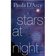 Stars at Night by D'Arcy, Paula, 9781632530424