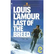 Last of the Breed by L'AMOUR, LOUIS, 9780553280425