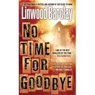 No Time for Goodbye by BARCLAY, LINWOOD, 9780553590425