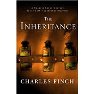 The Inheritance A Charles Lenox Mystery by Finch, Charles, 9781250070425