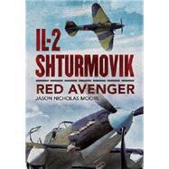 IL-2 Shturmovik by Moore, Jason Nicholas, 9781625450425