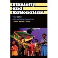 Ethnicity and Nationalism: Anthropological Perspectives Third Edition by Eriksen, Thomas Hylland, 9780745330426