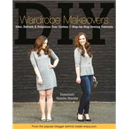 DIY Wardrobe Makeovers by Stanley, Suzannah Hamlin, 9781617450426