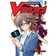 Cardfight!! Vanguard 2 by Itou, Akira, 9781939130426