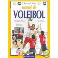 Manual de voleibol: Tecnicas, tacticas y esquemas de juego by Bertante, N.; Fantoni, G., 9788430540426