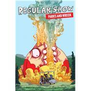 Regular Show by Quintel, J. G. (CRT); Burkhalter, Kevin; Sakugawa, Yumi; Stone, Tessa (ART); Strejlau, Allison (ART), 9781684150427