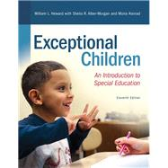 Exceptional Children An Introduction to Special Education by Heward, William L.; Alber-Morgan, Sheila R.; Konrad, Moira, 9780135160428