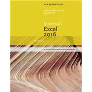 New Perspectives Microsoft Office 365 & Excel 2016 Introductory by Carey, Patrick; DesJardins, Carol, 9781305880429