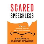 Scared Speechless by Rohr, Steve; Impellizzeri, Shirley, 9781632650429