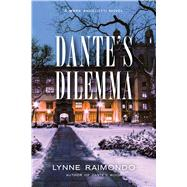 Dante's Dilemma by RAIMONDO, LYNNE, 9781633880429