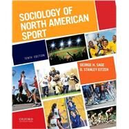 Sociology of North American Sport by Sage, George H.; Eitzen, D. Stanley, 9780190250430