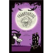 Frankenkids by Graves, Annie; Mcelhinney, Glenn, 9781467760430