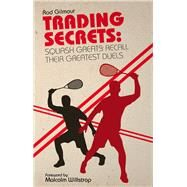 Trading Secrets by Gilmour, Rod; Willstrop, Malcolm, 9781785310430