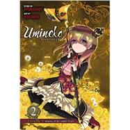 Umineko WHEN THEY CRY Episode 4: Alliance of the Golden Witch, Vol. 2 by Ryukishi07; Soichiro, 9780316370431