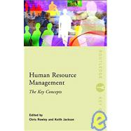 Human Resource Management: The Key Concepts by Rowley; Chris, 9780415440431