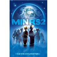 Minrs 2 by Sylvester, Kevin, 9781481440431