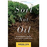 Soil Not Oil by Shiva, Vandana, 9781623170431