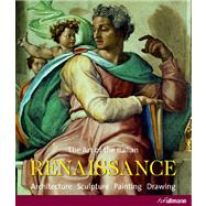 The Art of the Italian Renaissance by Toman, Rolf; Toman, Rolf; Mclean, Alick M. (CON); Perrig, Alexander (CON); Jung, Wolfgang (CON), 9783833160431