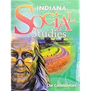 Harcourt School Publishers Social Studies; Student Edition Our Communities Grade 3 by HSP, 9780153770432