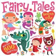 Fairy Tales Search and Find by Little Bee Books, 9781499800432