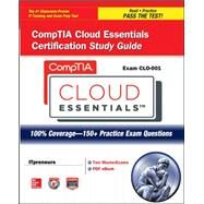 CompTIA Cloud Essentials Certification Study Guide (Exam CLO-001) by ITpreneurs Nederland B.V., 9780071800433
