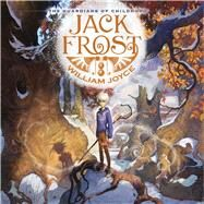 Jack Frost by Joyce, William; Joyce, William, 9781442430433